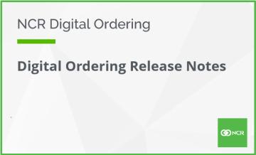 Digital Ordering Release Notes