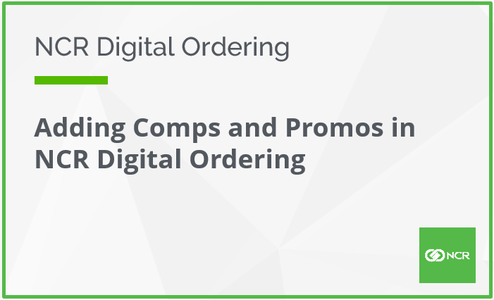 Adding Comps and Promos in Digital Ordering