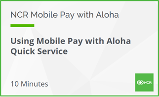 Using Aloha Mobile Pay with Quick Service
