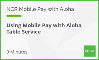 Using Aloha Mobile Pay with Table Service