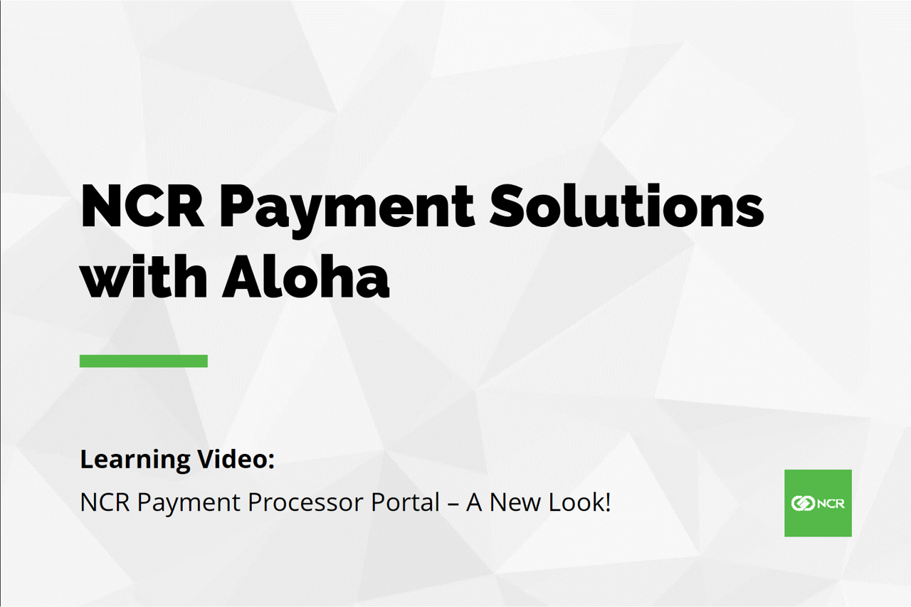 NCR Payment Processor Portal - A New Look