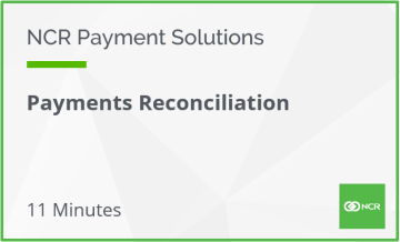 NCR Payment Solutions - Payments Reconciliation